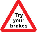 UK Traffic Sign Diagram Number 554.1 - Try Your Brakes